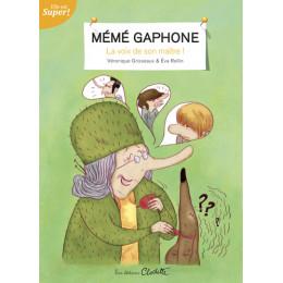 Mémé Gaphone - à partir de 7 ans