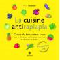 La cuisine antiraplapla - carnet de 60 recettes crues Printemps été