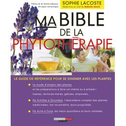 Ma bible de la phytothérapie de Sophie Lacoste