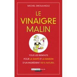 Le vinaigre malin (Michel Droulhiole)