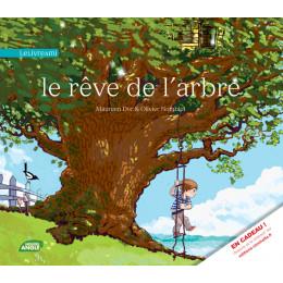 Le rêve de l'arbre - à partir de 3 ans