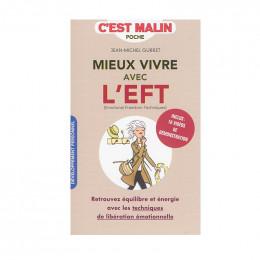 Mieux vivre avec l'EFT C'est malin Jean Michel Gurret