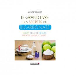Le grand livre du bicarbonate Alix Lefief-Delcourt